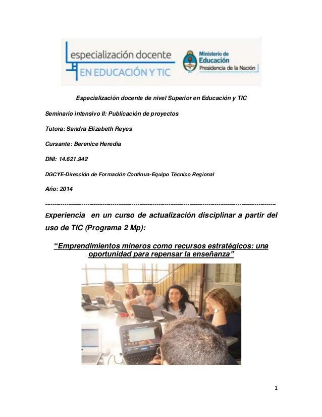 1 Especialización docente de nivel Superior en Educación y TIC Seminario intensivo II: Publicación de proyectos Tutora: Sa...