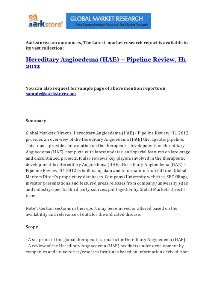 Aarkstore.com announces, The Latest market research report is available inits vast collection:Hereditary Angioedema (HAE) ...