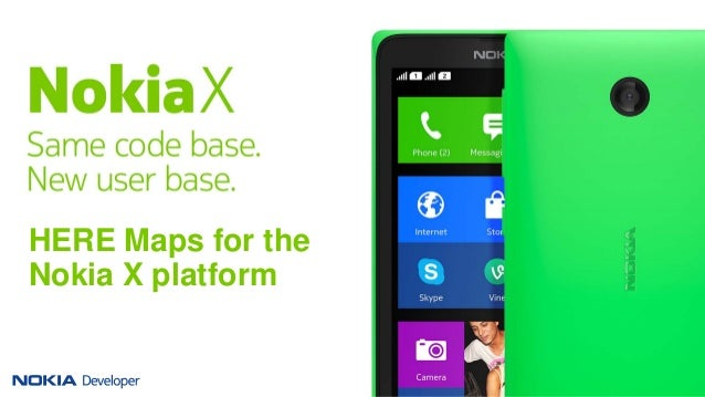 HERE Maps for the Nokia X platform