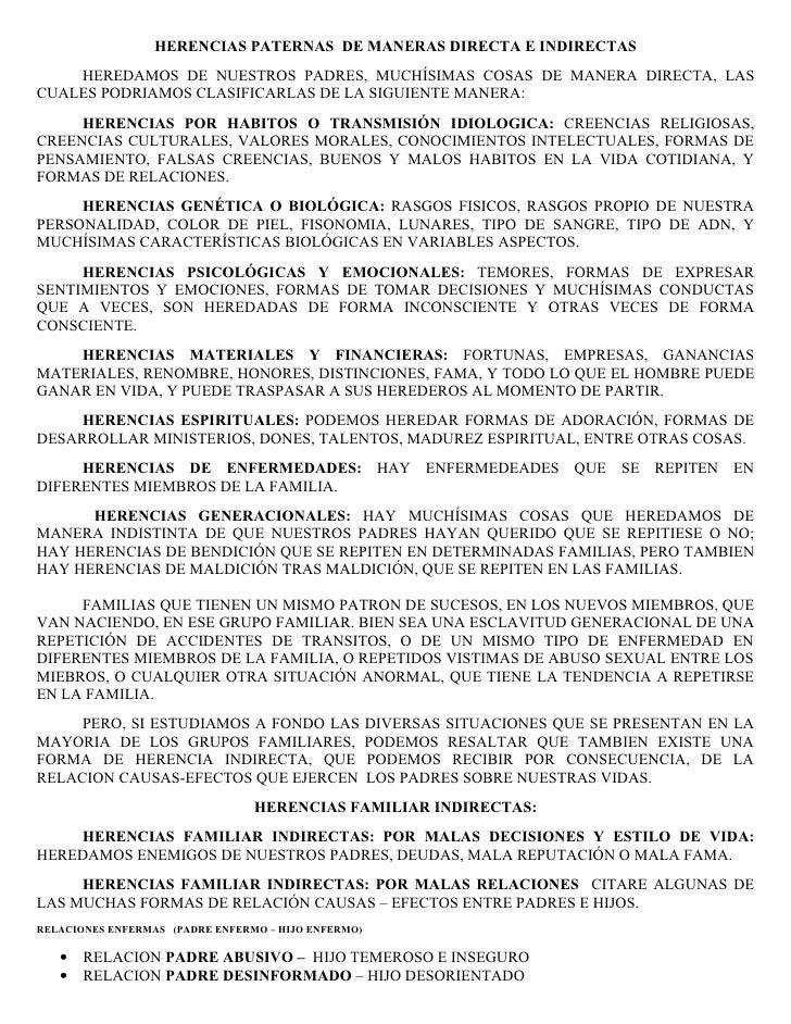 HERENCIAS PATERNAS DE MANERAS DIRECTA E INDIRECTAS     HEREDAMOS DE NUESTROS PADRES, MUCHÍSIMAS COSAS DE MANERA DIRECTA, L...