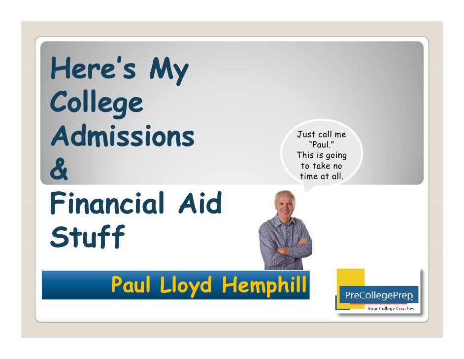 Here's My College Admissions & Financial Aid Stuff