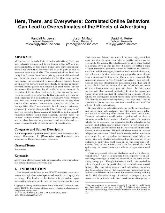 Here, There, and Everywhere: Correlated Online Behaviors Can Lead to Overestimates of the Effects of Advertising Randall A...