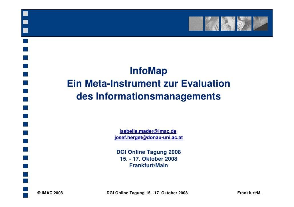 InfoMap               Ein Meta-Instrument zur Evaluation                 des Informationsmanagements                      ...