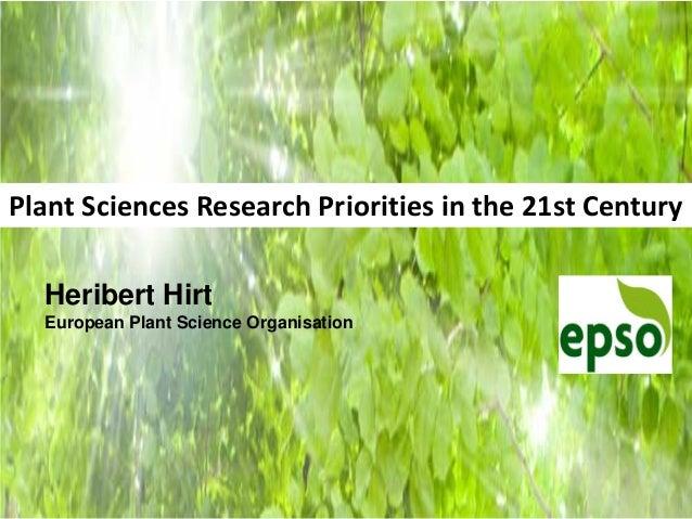 Heribert Hirt - Plant Sciences Research Priorities in the 21st Century