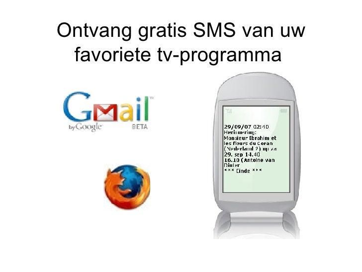 Ontvang gratis SMS van uw favoriete tv-programma