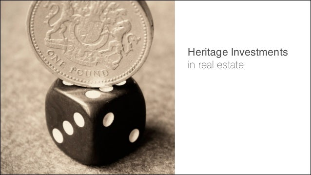 Heritage Investments in real estate