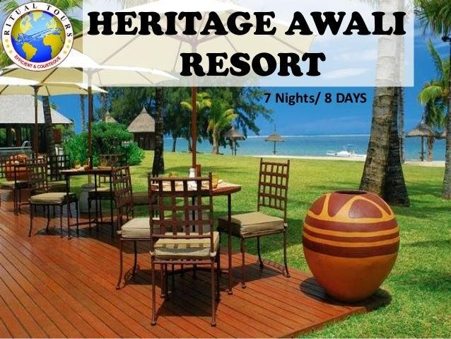 HERITAGE AWALI RESORT 7 Nights/ 8 DAYS