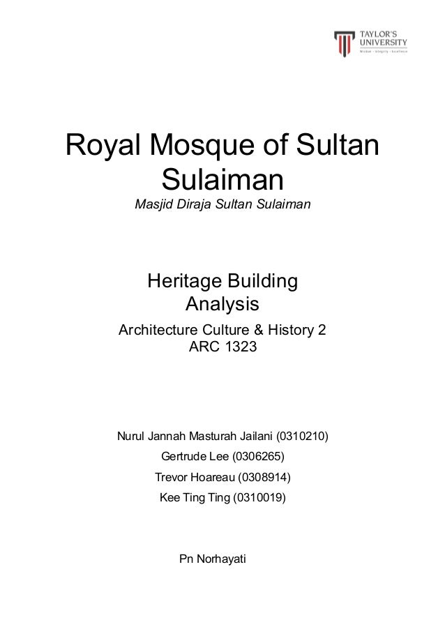 Heritage building analysis _ Royal Mosque of Sultan Sulaiman