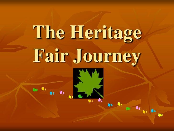 The Heritage Fair Journey
