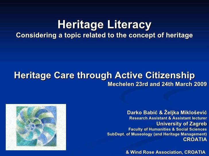 Heritage Literacy (Darko Babic & Zeljka Miklosevic)