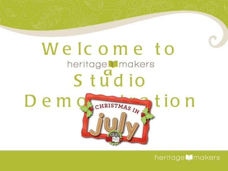 Welcome to a Studio Demonstration