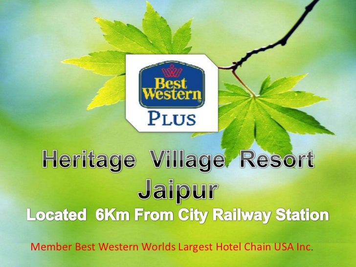 Best Western Plus Heritage village,Jaipur ppt