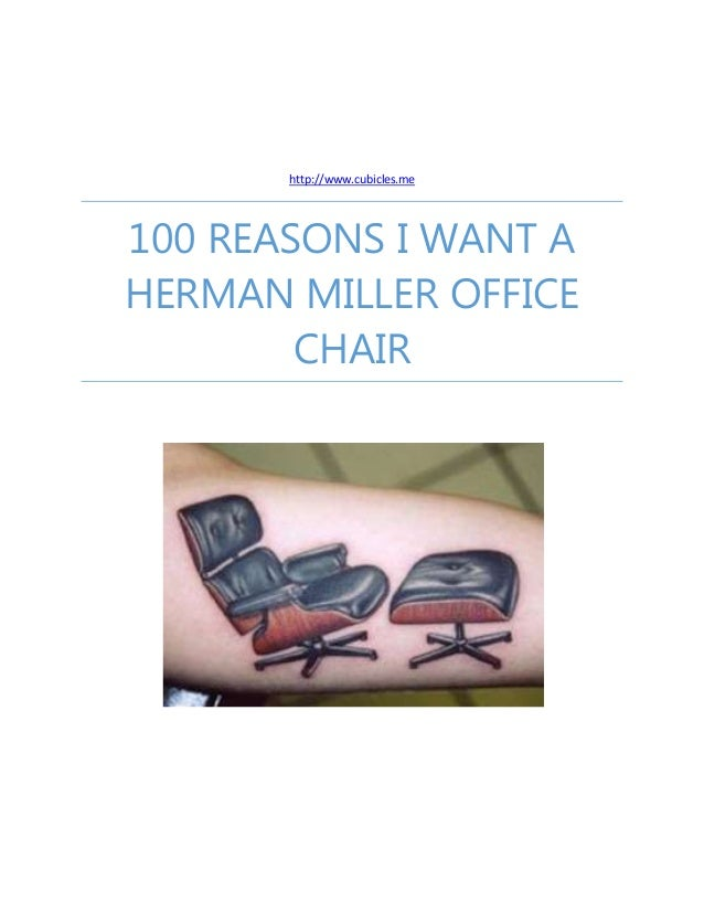 100 Reasons I Want a Herman Miller Office Chair