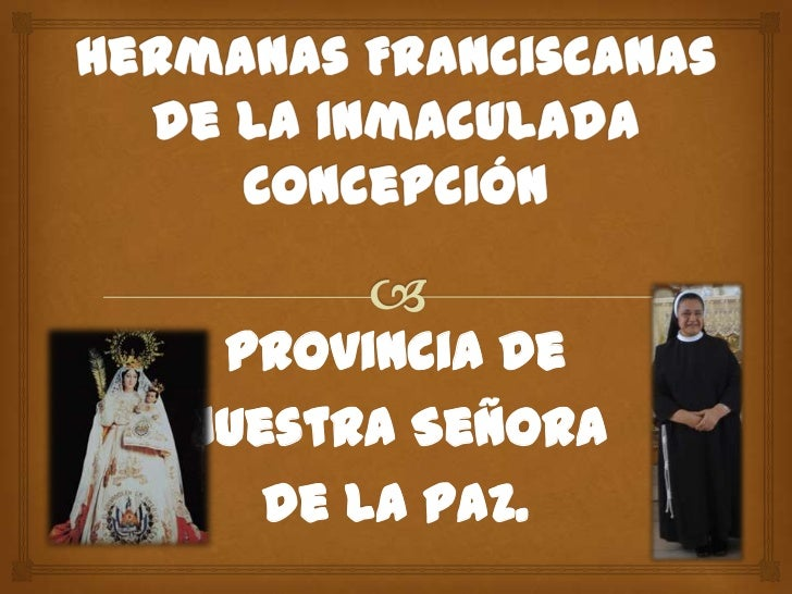 Provincia deNuestra Señora   de la Paz.