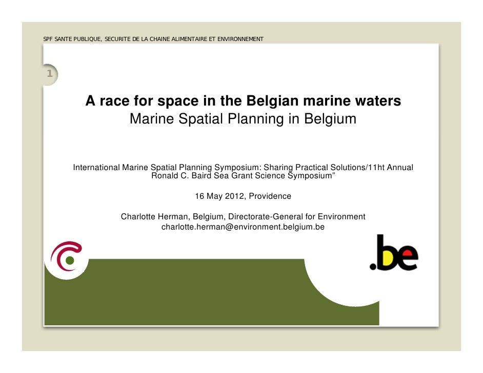 SPF SANTE PUBLIQUE, SECURITE DE LA CHAINE ALIMENTAIRE ET ENVIRONNEMENT 1             A race for space in the Belgian marin...