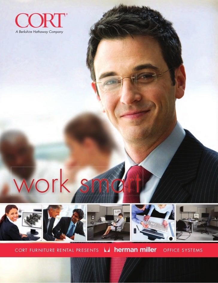 ->     work smart     C O RT F U R N I T U R E R E N TA L P R E S E N T S   OFFICE SYSTEMS