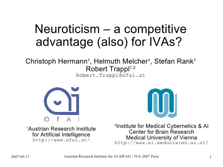 Neuroticism – a competitive advantage (also) for IVAs?  <ul><ul><li>Christoph Hermann 1 , Helmuth Melcher 1 , Stefan Rank ...