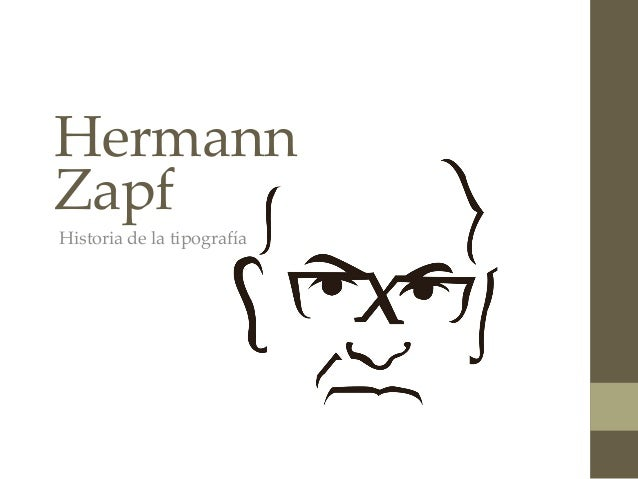 Hermann Zapf Historia de la tipografía