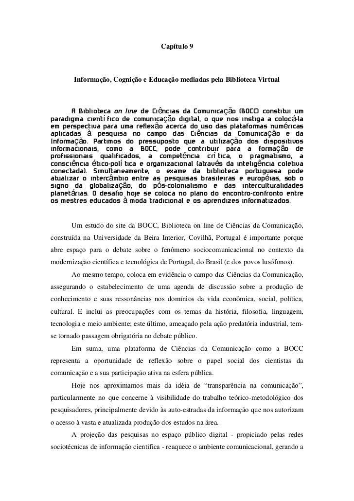 Capítulo 9<br />Informação, Cognição e Educação mediadas pela Biblioteca Virtual<br />A Biblioteca on line de Ciências da ...