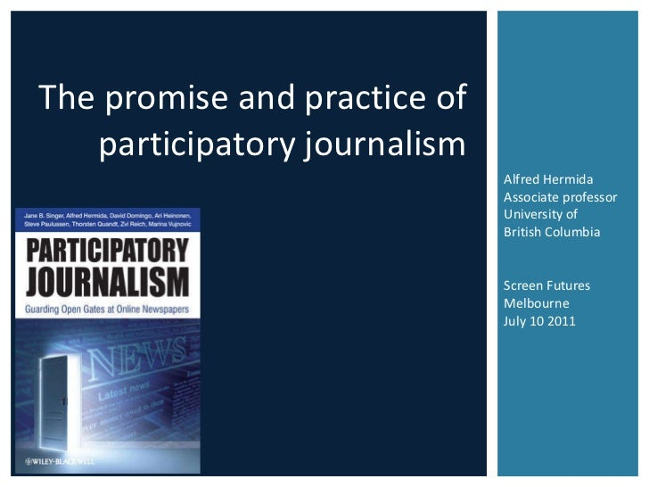 The promise and practice of participatory journalism