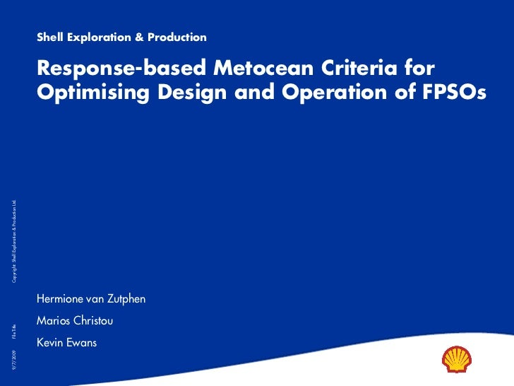 Shell Exploration & Production                                                 Response-based Metocean Criteria for       ...