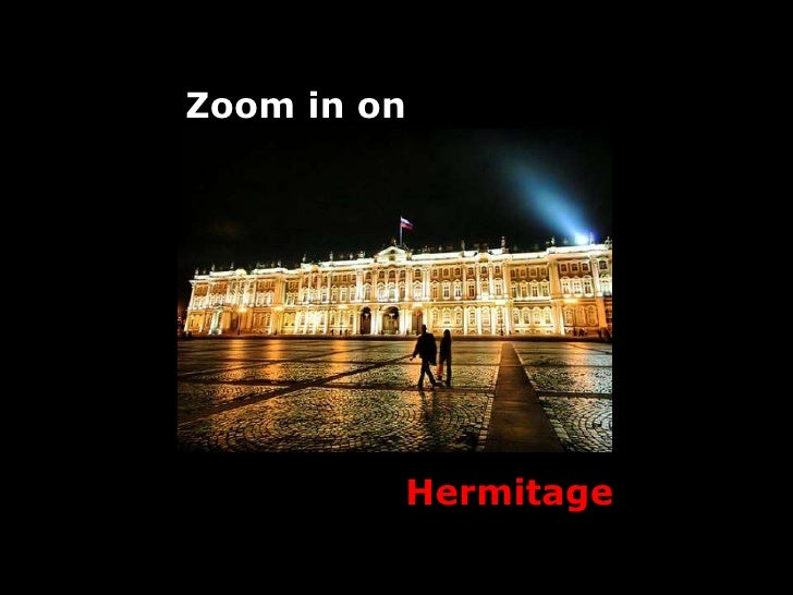 Zoom in on Hermitage