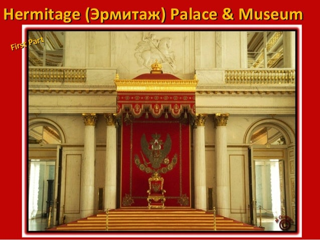 Hermitage (Palace & Museum) part 1