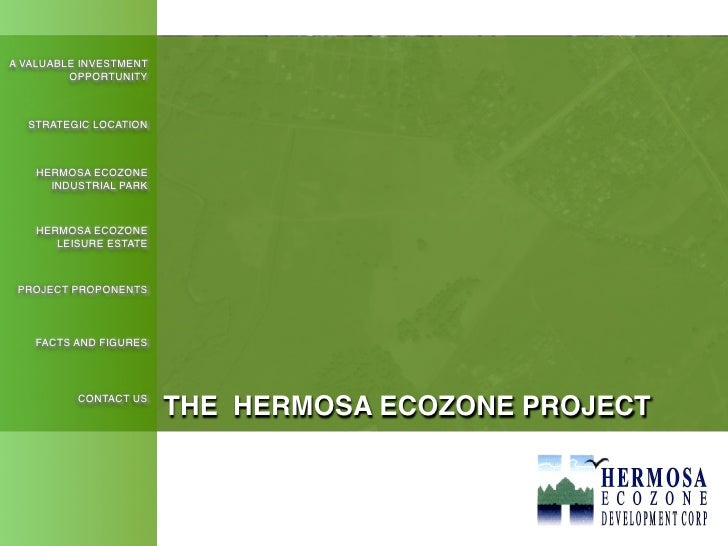 A VALUABLE INVESTMENT          OPPORTUNITY      STRATEGIC LOCATION        HERMOSA ECOZONE       INDUSTRIAL PARK        HER...
