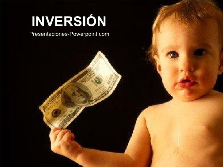 INVERSIÓN Presentaciones-Powerpoint.com