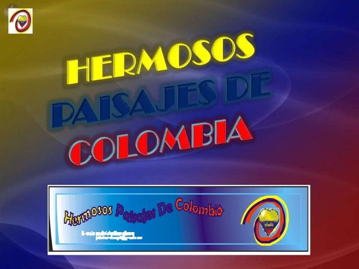 Hermosos paisajes de colombia