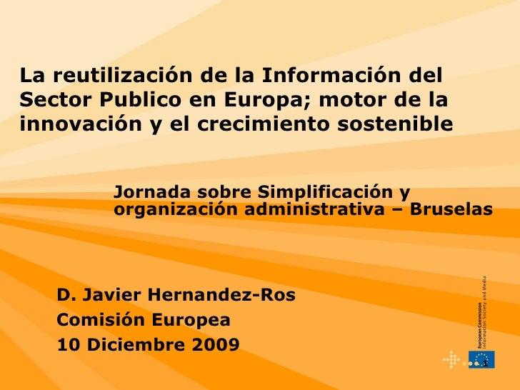 La reutilización de la Información del Sector Publico en Europa; motor de la innovación y el crecimiento sostenible Jornad...