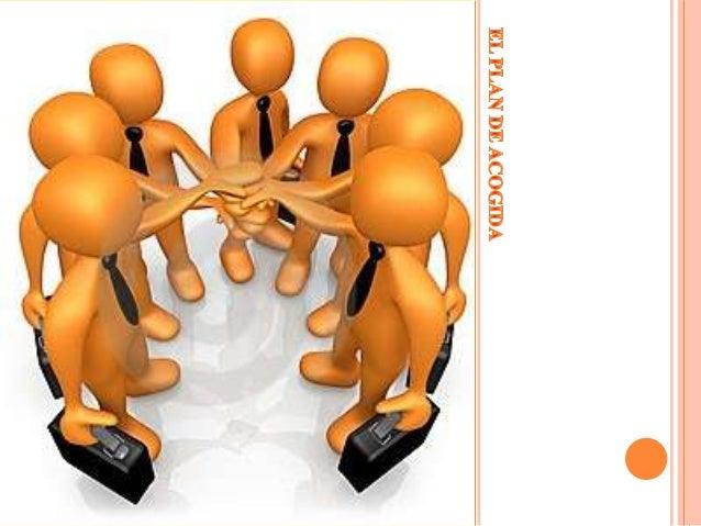 FASE DE BIENVENIDAEn dicha reunión deben estar presentes el responsable de Recursos Humanos, el mentorasignado y, en funci...