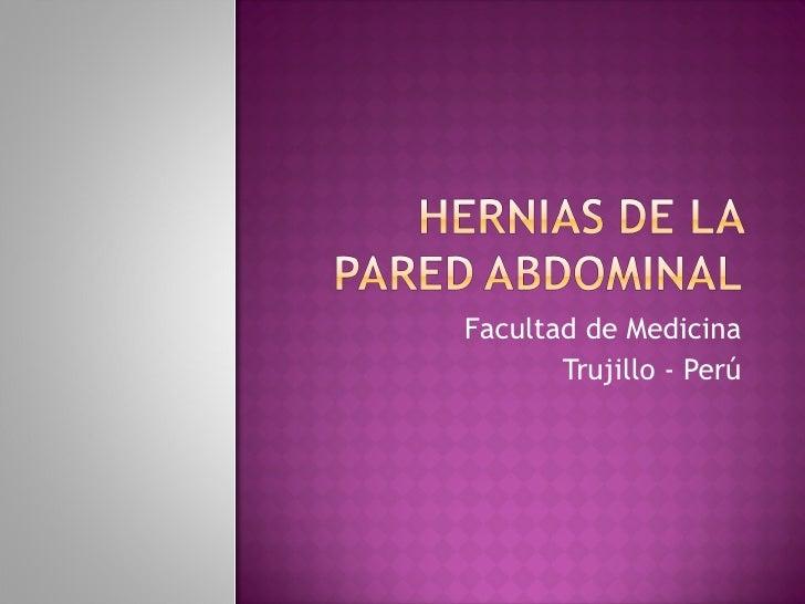 Facultad de Medicina Trujillo - Perú