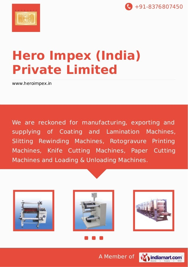 +91-8376807450 A Member of Hero Impex (India) Private Limited www.heroimpex.in We are reckoned for manufacturing, exportin...