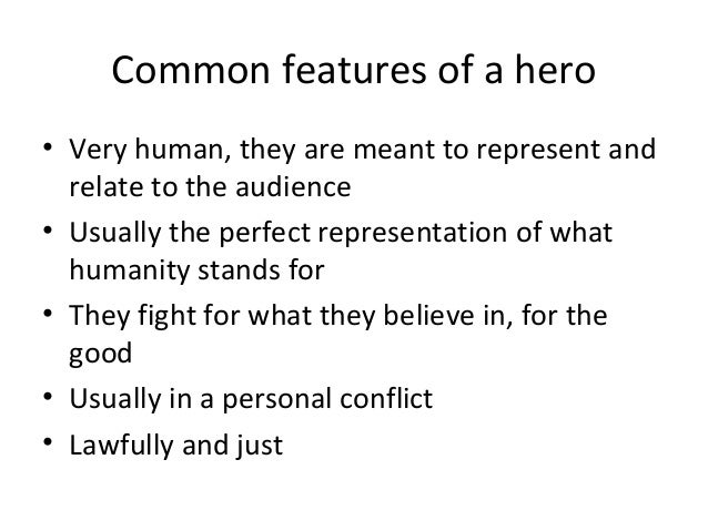 Characteristics of a hero essay