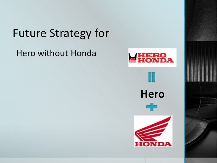 honda marketing strategy india So is seki inaba, the head of marketing at the company should honda have prepared its india strategy forecasting changes in the indian petroleum sector.