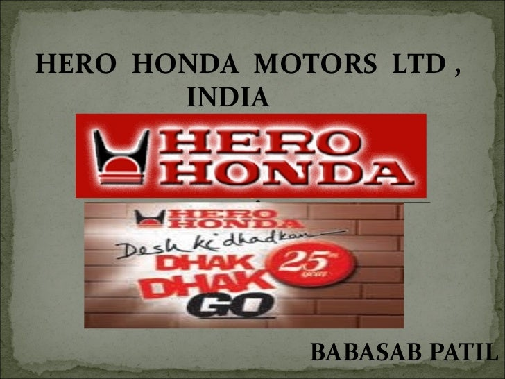 HERO HONDA MOTORS LTD ,       INDIA              BABASAB PATIL