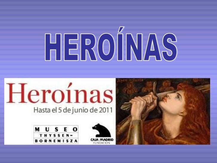Heroinas