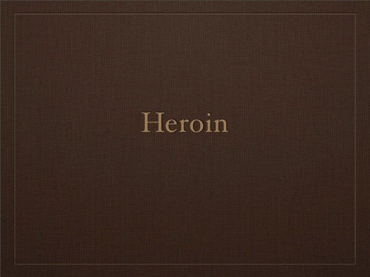 Heroin Information