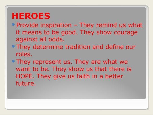 persuasive essay heroes
