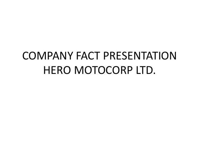 COMPANY FACT PRESENTATION HERO MOTOCORP LTD.