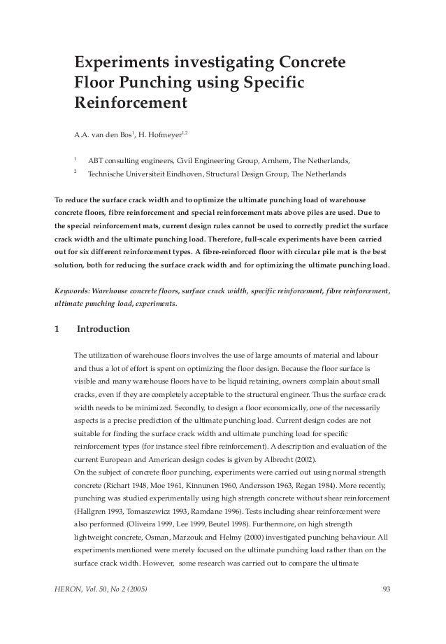 Experiments investigating Concrete      Floor Punching using Specific      Reinforcement      A.A. van den Bos1, H. Hofmey...