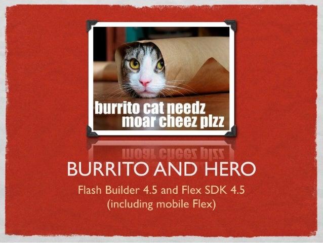 Burrito and Hero