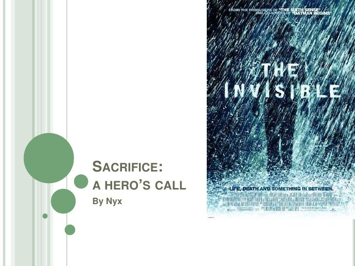 Sacrifice: a hero's call<br />By Nyx<br />