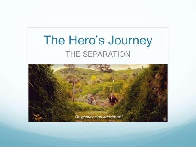 Hero's journey separation