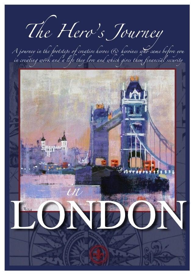 The Hero's Journey in London