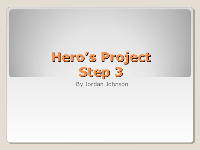 Hero's Project Step 3_US History