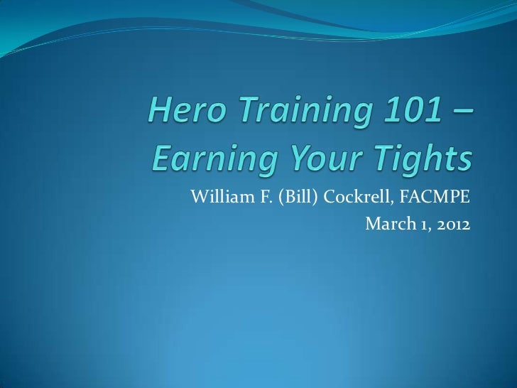 Hero training 101 – earning your tights mgma