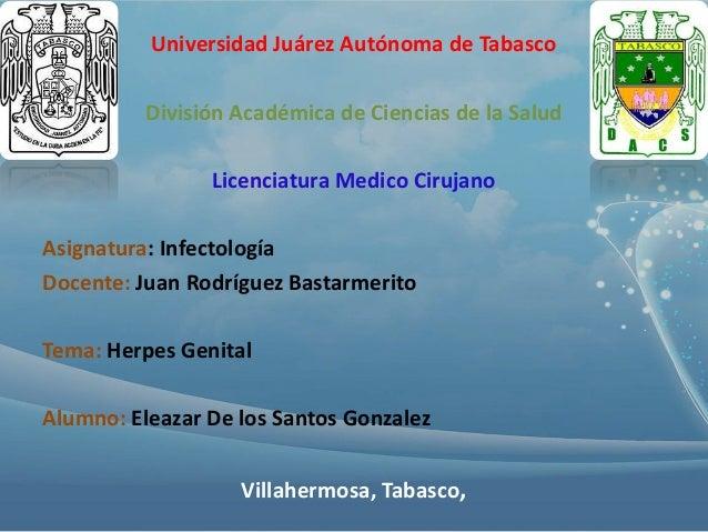 Universidad Juárez Autónoma de Tabasco  División Académica de Ciencias de la Salud Licenciatura Medico Cirujano Asignatura...