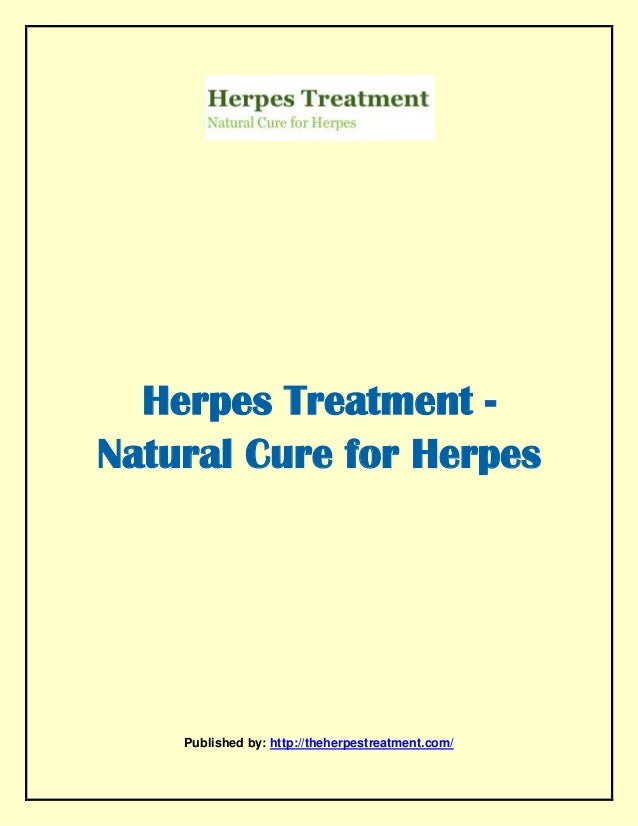 Herpes treatment natural cure for herpes